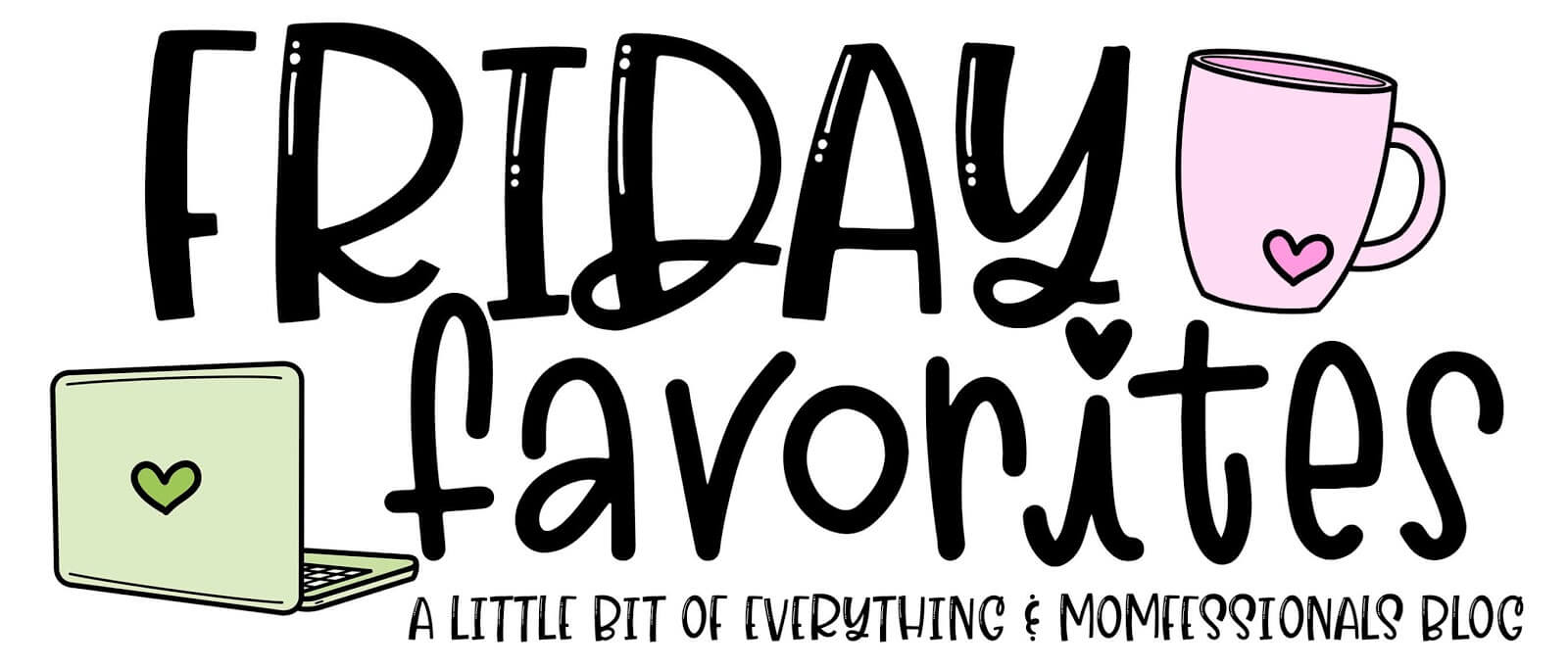 Friday favourites graphic